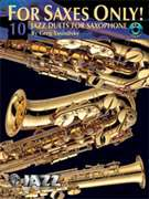 Alfred Publishing  - For Saxes Only! (10 Jazz Duets for Saxophone)