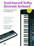 Alfred Publishing  - Alfred's Teach Yourself to Play Electronic Keyboard
