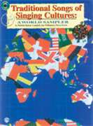 Alfred Publishing  - Traditional Songs of Singing Cultures: A World Sampler