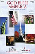 Tom Fettke, PraiseSong  - God Bless America® (Affirming Our Faith and Freedom) - SATB