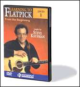Steve Kaufman, Homespun  - Learning to Flatpick - DVD One: From the Beginning