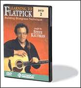 Steve Kaufman, Homespun  - Learning to Flatpick - DVD 2: Building Bluegrass Technique