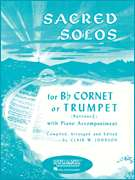 Clair W. Johnson, Rubank Publications  - Sacred Solos - Trumpet/Cornet/Baritone T.C. and Piano