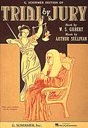 G. Schirmer, Inc.  - Trial by Jury - Vocal Score