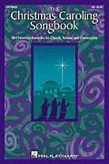 Hal Leonard  - The Christmas Caroling Songbook - SATB collection