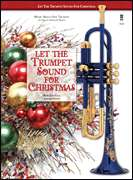 Bob Zottola  - Let the Trumpet Sound for Christmas - Music Minus One Trumpet
