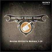 SONY CREATIVE SOFTWARE  - Detroit Chop Shop Sound Effects Series: